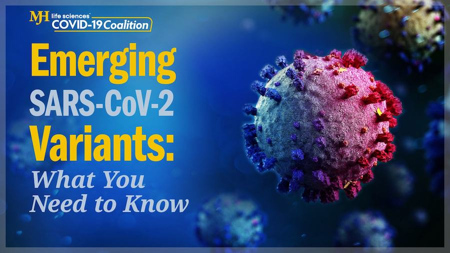Emerging SARS-CoV-2 Variants: What You Need to Know