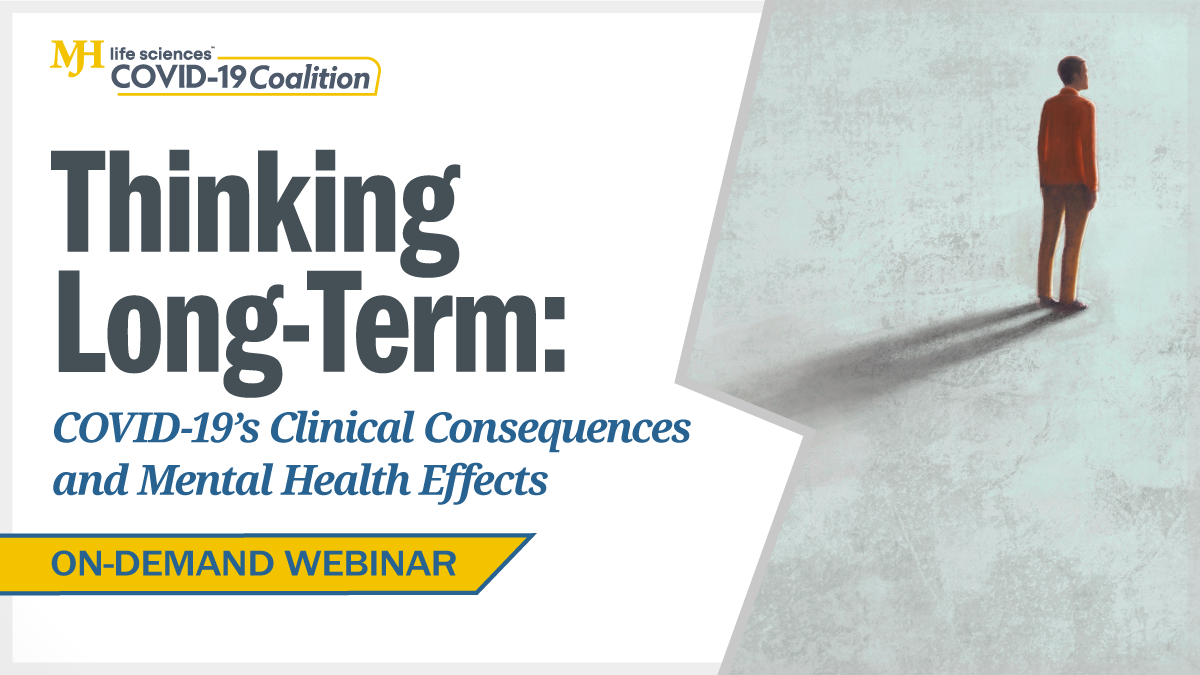 Thinking Long-Term: COVID-19's Clinical Consequences and Mental Health Effects
